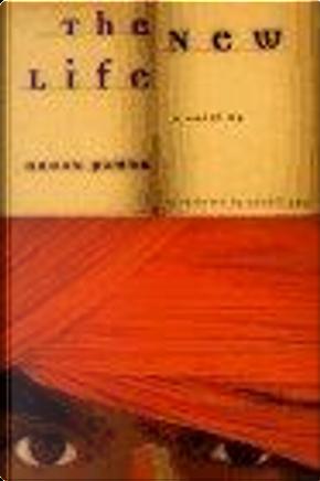 The New Life by Guneli Gun, Orhan Pamuk