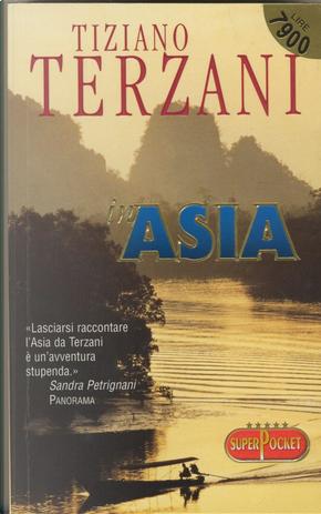 In Asia by Tiziano Terzani