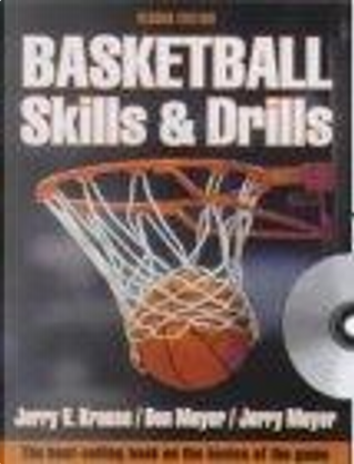 Basketball Skills and Drills by Jerry Krause, Jerry Meyer, Don Meyer