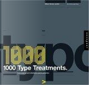 1,000 Type Treatments by Ph.D., Wilson Harvey, Harvey, Robert Charles Wilson