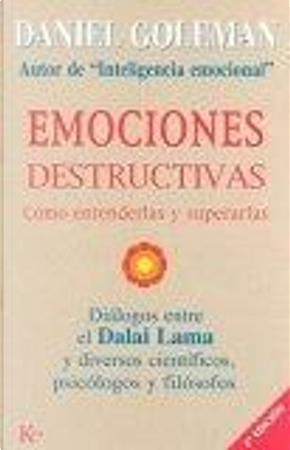 Emociones destructivas by Dalai Lama, Daniel Goleman
