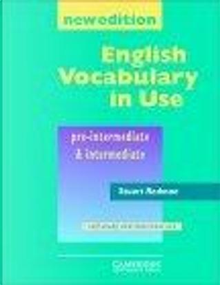 English Vocabulary in Use Pre-intermediate and Intermediate by Stuart Redman