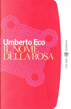 Il nome della rosa by Umberto Eco