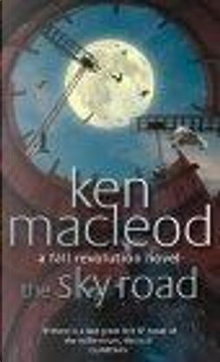 The Sky Road by Ken MacLeod