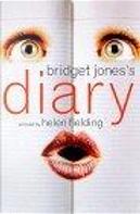 Bridget Jones's Diary by Fielding, Helen Fielding