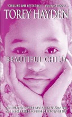 Beautiful Child by Torey L. Hayden