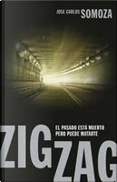 Zigzag by Jose Carlos Somoza
