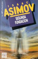 Segunda Fundación by Isaac Asimov