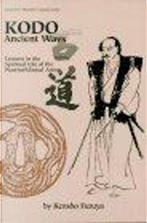 Kodo Ancient Ways by Kensho Furuya