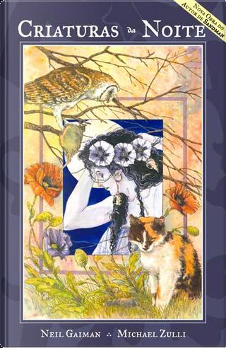 Criaturas da Noite by Michael Zulli, Neil Gaiman