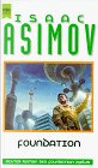 Foundation. Drei Romane. by Isaac Asimov