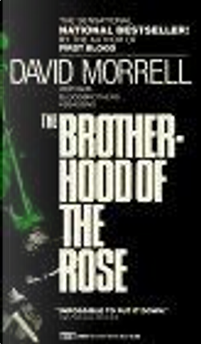 Brotherhood of the Rose by David Morrell