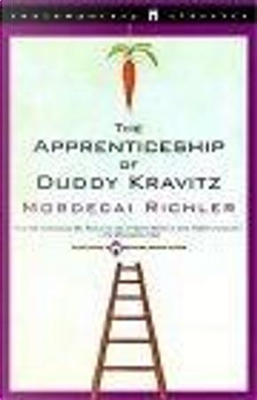 Apprenticeship of Duddy Kravitz by Mordecai Richler