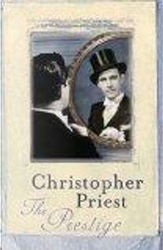 The Prestige by Christopher Priest