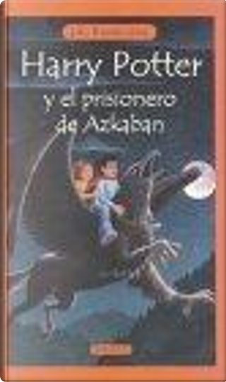 Harry Potter y el prisionero de Azkaban by J.K. Rowling