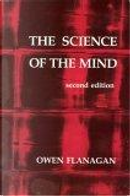 The Science of the Mind by Owen J. Flanagan