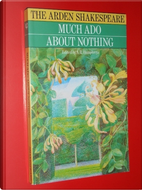 Much Ado About Nothing by A. R. Humphreys, William Shakespeare