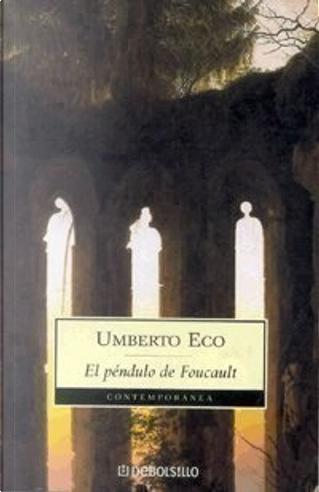 El péndulo de foucault by Umberto Eco