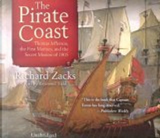 The Pirate Coast by Richard Zacks