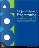 Object-Oriented Programming with ActionScript 2.0 by James Talbot, Jeff Tapper, Robin Haffner