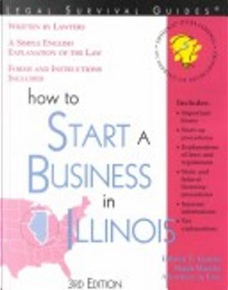 How to Start a Business in Illinois by Edwin Gania, Edwin T. Gania, Mark Warda