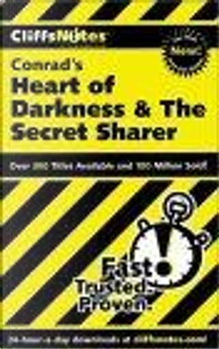 CliffsNotes on Conrad's Heart of Darkness & The Secret Sharer by Daniel, Moran, Daniel Moran