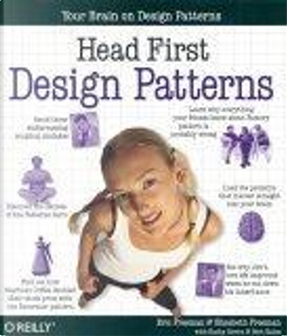 Head First Design Patterns by Kathy Sierra, Bert Bates, Elisabeth Freeman, Eric Freeman