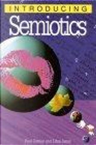 Introducing Semiotics by Litza Jansz, Paul Cobley, Richard Appignanesi