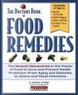 Doctor's Book of Food Remedies by Selene Yeager, Prevention Health Books