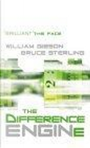The Difference Engine by William Gibson, Bruce Sterling