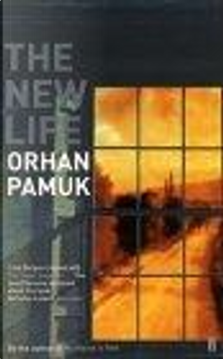 The New Life by Orhan Pamuk