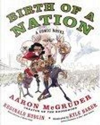 Birth of a Nation by Reginald Hudlin, Aaron McGruder