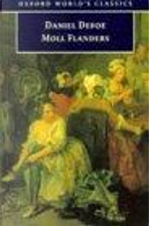 The Fortunes and Misfortunes of the Famous Moll Flanders, & Co. by Daniel Defoe