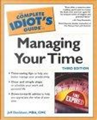 The Complete Idiots Guide to Managing Your Time by Davidson