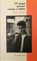 17 anys, primer viatge a Itàlia by Oriol Vergés
