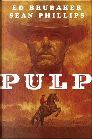 Pulp by Ed Brubaker, Sean Phillips