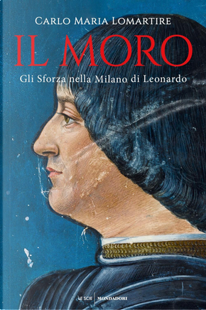 Il Moro by Carlo Maria Lomartire