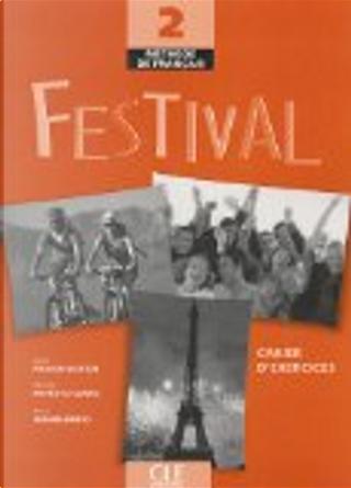 Festival by Anne Vergne-Sirieys, Michele Maheo-Le Coadic, Sylvie Poisson-Quinton