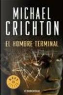 El hombre terminal/ The Terminal Man by Michael Crichton