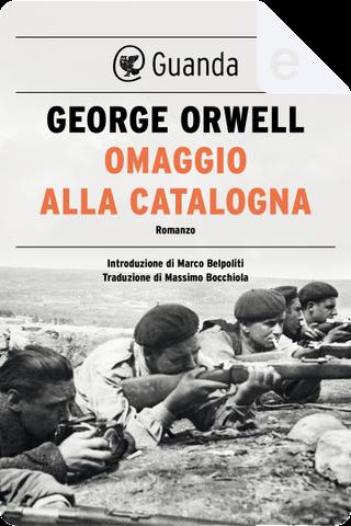 Omaggio alla Catalogna by George Orwell