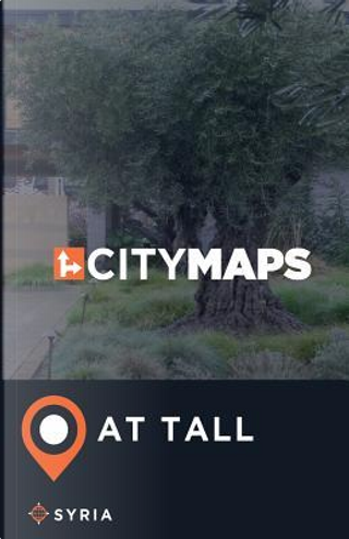 City Maps at Tall Syria by James Mcfee