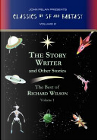 The Story Writer and Other Stories by Richard Wilson