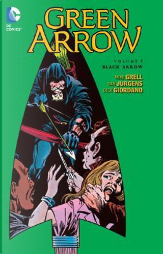 Green Arrow 5 by Mike Grell