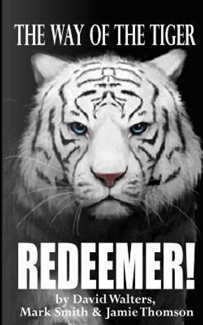 Redeemer! by David Walters