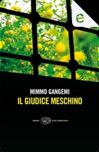 Il giudice meschino by Mimmo Gangemi