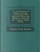 Law and Business of Engineering and Contracting by Charles Evan Fowler