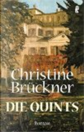 Die Quints. Roman. by Christine Brückner
