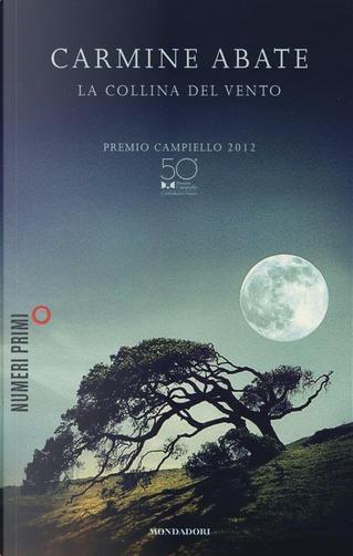 La collina del vento by Carmine Abate