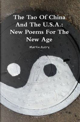 The Tao of China and the U.S.A. by Martin Avery