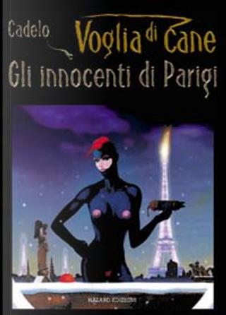 Voglia di Cane vol. 2 by Silvio Cadelo